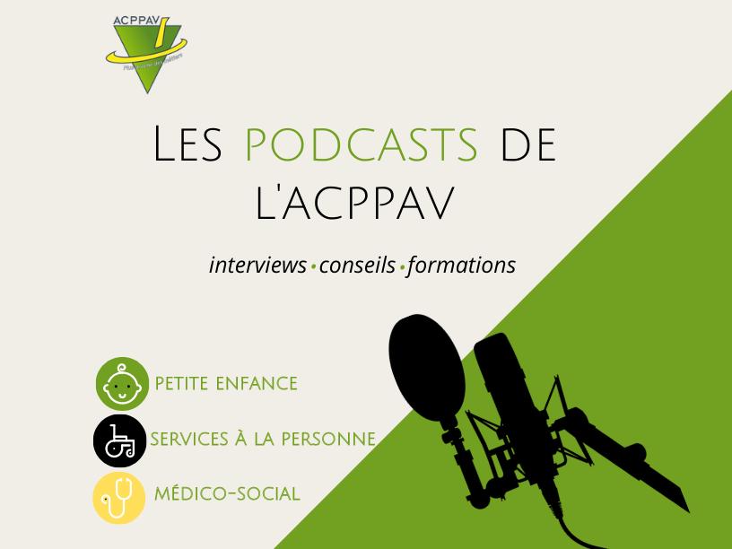 L'ACPPAV lance «Les Podcasts de l'ACPPAV»